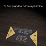 3. Construcción de la primera pirámide